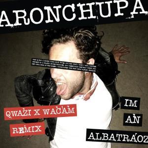 Listen to I'm an Albatraoz (Qwazi & Wacam Remix) song with lyrics from AronChupa