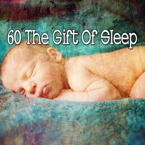 Monarch Baby Lullaby Institute的專輯60 The Gift of Sle - EP