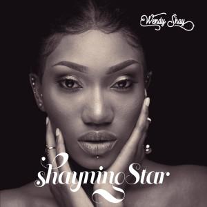 Album Shayning Star from Wendy Shay