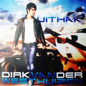 Album Uithak from Dirk Van Der Westhuizen
