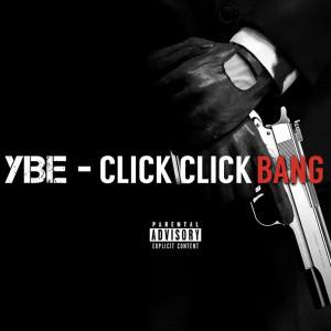 Album Click Click Bang (Explicit) from YBE