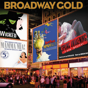 Broadway Gold 2007 Various Artists