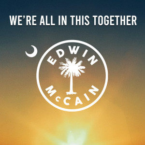 Album We're All in This Together from Edwin McCain