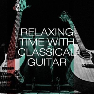 Album Relaxing time with classical guitar from Classical Guitar Masters
