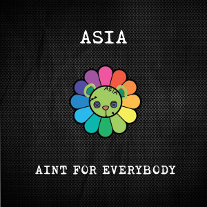 Asia的專輯Aint for Everybody