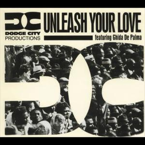 Unleash Your Love 1993 Dodge City Productions