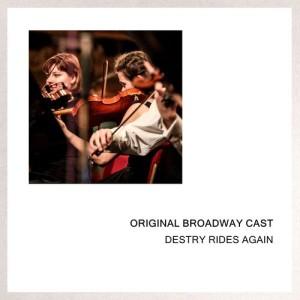 Album Destry Rides Again from Original Broadway Cast