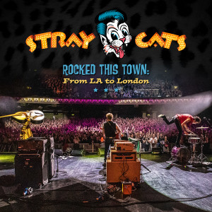 Album Rock This Town (Live) from Stray Cats
