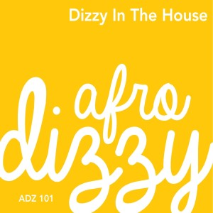 Album Dizzy in the House from Afro Dizzy