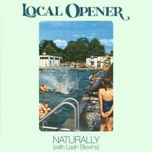 อัลบัม Naturally ศิลปิน Local Opener