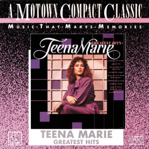Greatest Hits 1986 Teena Marie