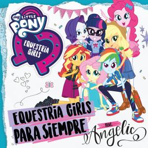 Album Equestria Girls Para Siempre from My Little Pony