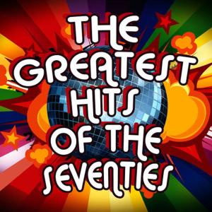Album The Greatest Hits of the Seventies from The Seventies