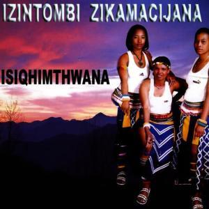 Album Isiqhimthwana from Izintombi Zikamacijana