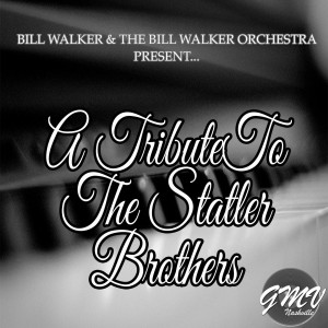 Album Tribute to the Statler Brothers from Bill Walker