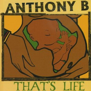 Album That's Life from Anthony B.