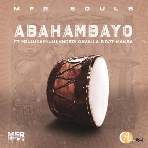 Album Abahambayo from MFR Souls