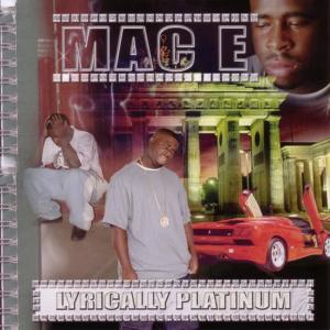 Album Lyrically Platinum from Mac E