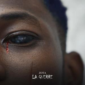 Album La guerre from Zota