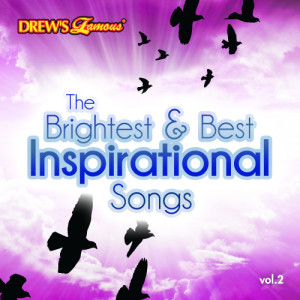 The Hit Crew的專輯The Brightest & Best Inspirational Songs, Vol. 2