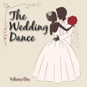 The Sweet Valentine's的專輯The Wedding Dance, Vol. 1