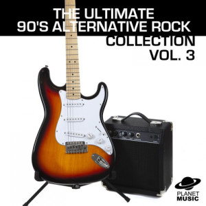 The Hit Co.的專輯The Ultimate 90's Alternative Rock Collection Volume 3
