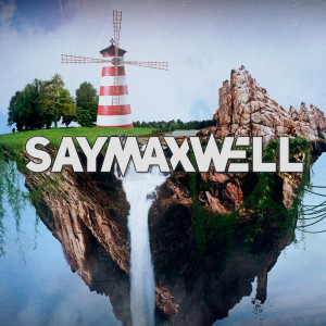 Album I've Always Wanted from SayMaxWell