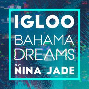 Bahama Dreams (feat. Nina Jade)