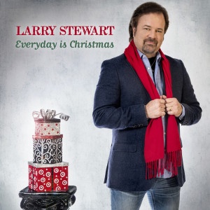 Album Everyday Is Christmas from Larry Stewart