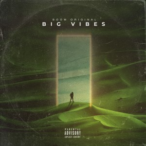 Album Big Vibes from Boom Original