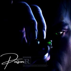 Album Poison (Explicit) from DZ