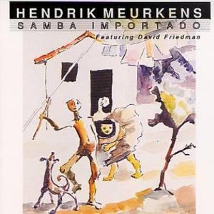 Album Samba Importado from Hendrik Meurkens
