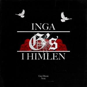 Album INGA G'S I HIMLEN (Explicit) from Gee Dixon
