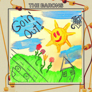 Album Goin Out from The Barons