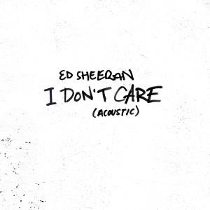 收聽Ed Sheeran的I Don't Care (Acoustic)歌詞歌曲