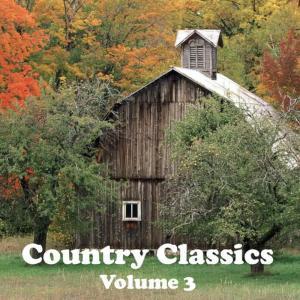 Country Classics Volume 3