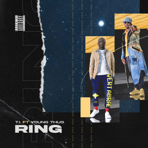 Album Ring (feat. Young Thug) from T.I.