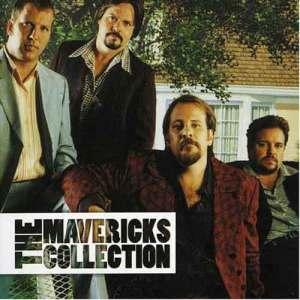The Mavericks的專輯The Collection