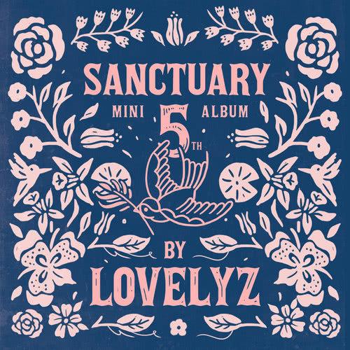 ฟังเพลงอัลบั้ม Lovelyz 5th Mini Album [SANCTUARY]