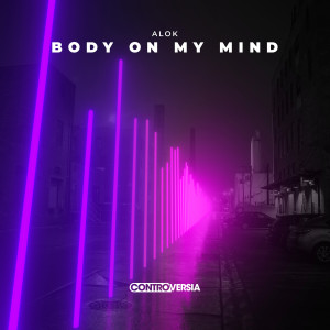 Alok的專輯Body On My Mind