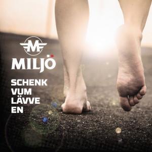 Album Schenk vum Lävve en from Miljö