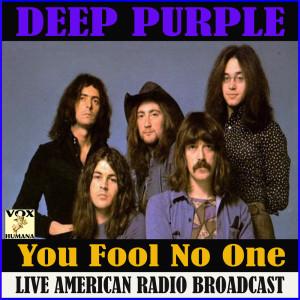 You Fool No One (Live) dari Deep Purple