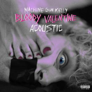 Machine Gun Kelly的專輯bloody valentine