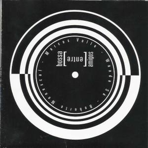 Album Bossa Entre Amigos (ao Vivo) from Marcos Valle