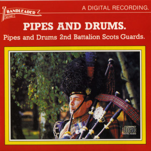 Album Pipes and Drums from 2nd Battalion Scots Guards