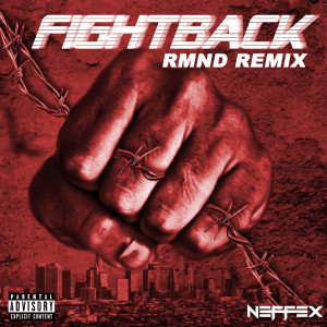 Fight Back (Rmnd Remix) (Explicit)
