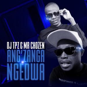 Listen to Ang'zanga Ngedwa song with lyrics from DJ TPZ