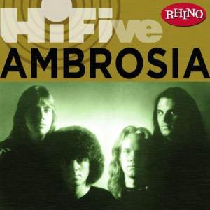 Album Rhino Hi Five: Ambrosia from Ambrosia