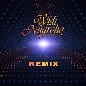 Widi Nugroho - Remix dari Widi Nugroho