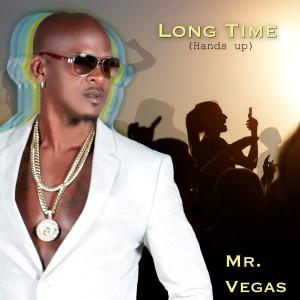 Mr. Vegas的專輯Long Time (Hands up)